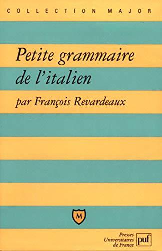 9782130495352: Petite Grammaire de l'italien