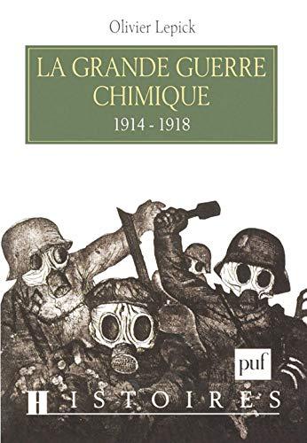 9782130495406: La Grande Guerre chimique 1914-1918