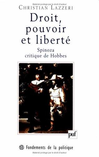 9782130495437: Droit, pouvoir et liberté: Spinoza critique de Hobbes (Fondements de la politique) (French Edition)