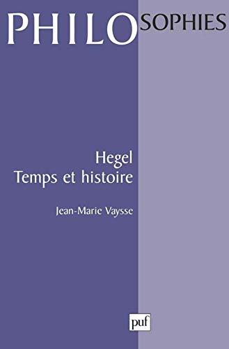 9782130495659: Hegel : Temps et histoire, 1ère édition