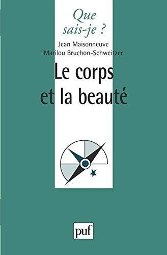 9782130496069: Le Corps et la Beauté