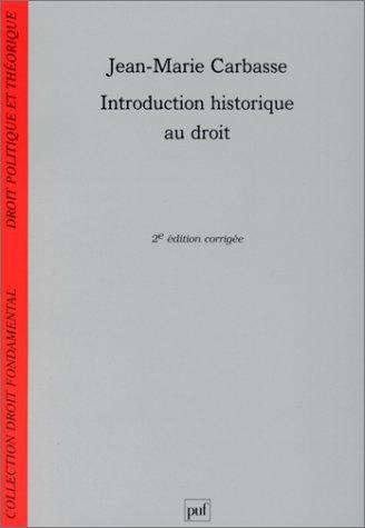 Introduction historique au droit, 2e édition: Jean-Marie Carbasse