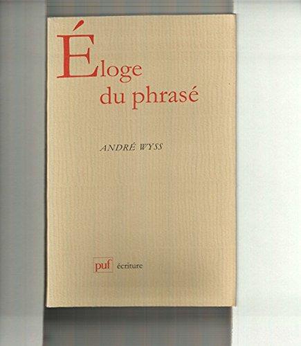 9782130496403: Eloge du phrasé (Ecriture) (French Edition)