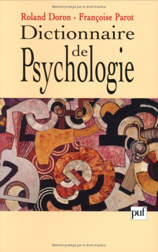 9782130496816: DICTIONNAIRE DE PSYCHOLOGIE. 2ème édition (Grands Dictionnaires)