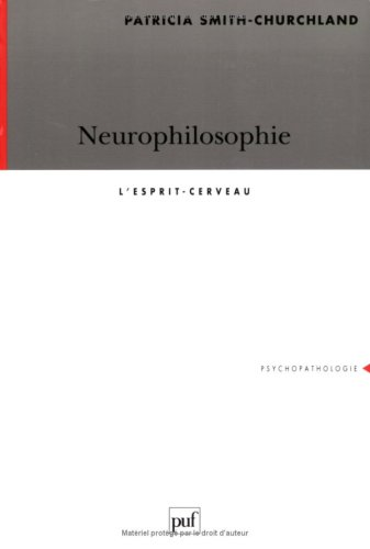 9782130496847: Neurophilosophie : L'Esprit-cerveau