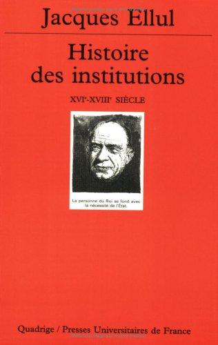 9782130496977: Histoire des institutions, tome 3 : Le XVIe si�cle