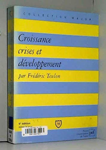 9782130497325: Croissance, crises et développement