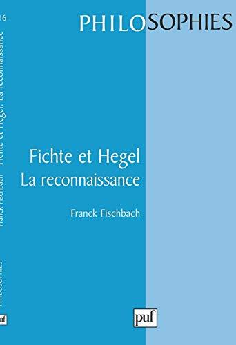 9782130497622: Fichte et Hegel : La Reconnaissance