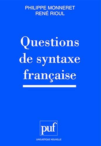 9782130497790: Questions de syntaxe française (Linguistique nouvelle) (French Edition)