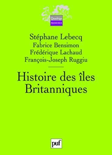 9782130501039: Histoire des îles Britanniques