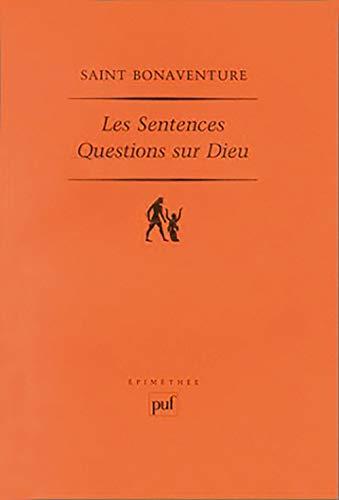 9782130501152: Les Sentences : Questions sur Dieu