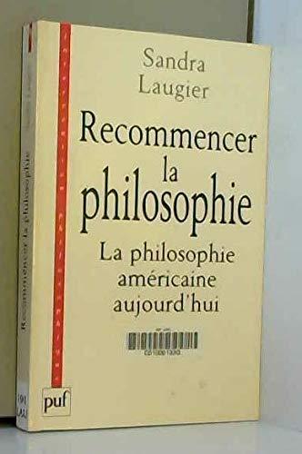 9782130501411: Recommencer la philosophie : La Philosophie américaine aujourd'hui
