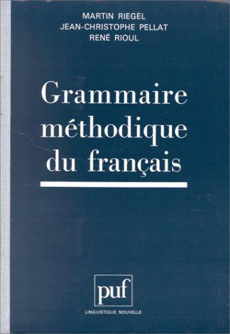 9782130502494: Grammaire méthodique du français