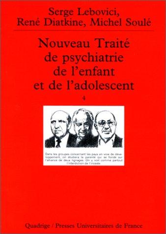 Nouveau traité de psychiatrie de l'enfant et de l'adolescent, coffret de 4 volumes (2130502539) by Serge Lebovici; René Diatkine; Michel Soulé; Quadrige