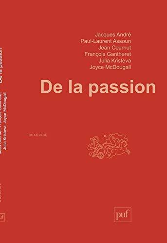 9782130502753: De la passion
