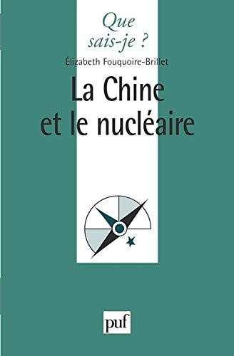 La Chine et le nucléaire, par Elisabeth Fouquoire-Brillet.: Elisabeth FOUQUOIRE-BRILLET