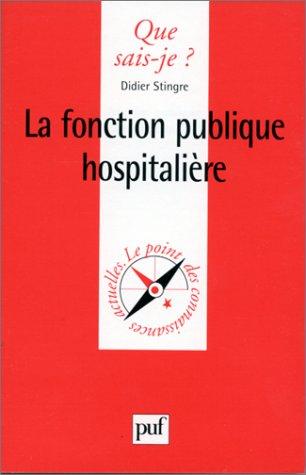 9782130503514: La Fonction publique hospitalière