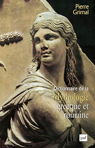 9782130503590: Dictionnaire de la mythologie grecque et romaine (French Edition)