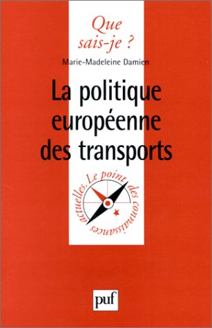 9782130504139: La Politique européenne des transports