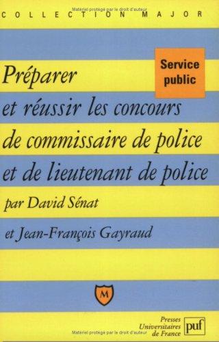 9782130504160: Préparer et réussir le concours de commissaire de police et de lieutenant de police