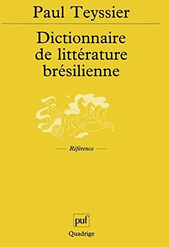 Dictionnaire de littérature brésilienne: Teyssier, Paul