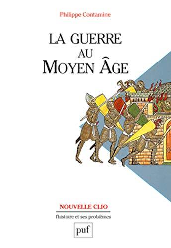 9782130504849: La Guerre au Moyen Age