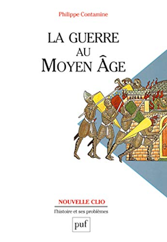 La Guerre au Moyen Age (2130504841) by Contamine, Philippe