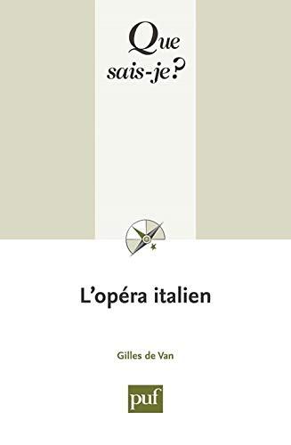 Opéra italien (L'): Van, Gilles de