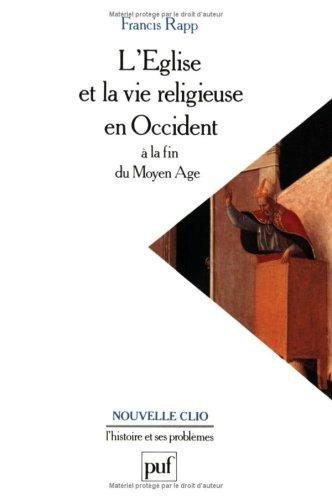 9782130505396: L'Eglise et la vie religieuse en Occident à la fin du Moyen Age
