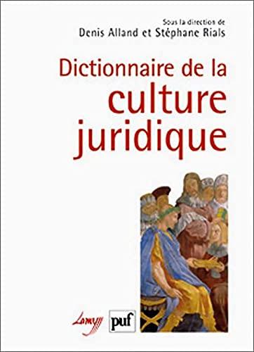 Dictionnaire de la culture juridique (1Cédérom) (French Edition): Denis ...