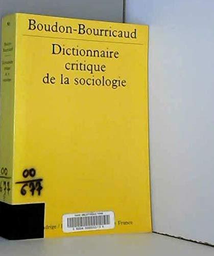 9782130506164: Dictionnaire critique de la sociologie