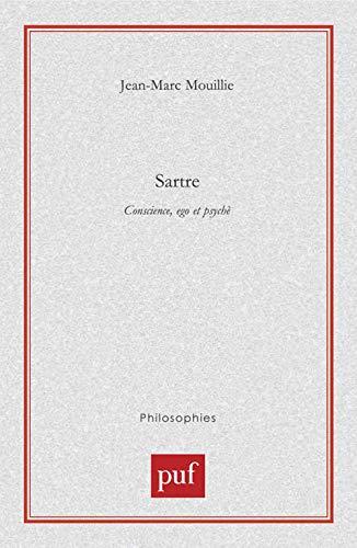 9782130508243: Sartre : Conscience, Ego et Psyché