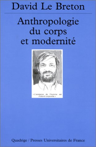 9782130508885: Anthropologie du corps et modernité