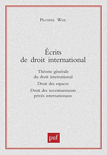 9782130508939: Ecrits de droit international (French Edition)