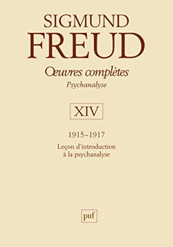 Oeuvres complètes, t. 14, 1915-1917: Freud, Sigmund