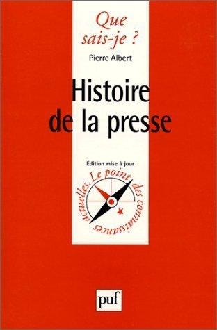 9782130509493: Histoire de la presse (Que sais-je ?)