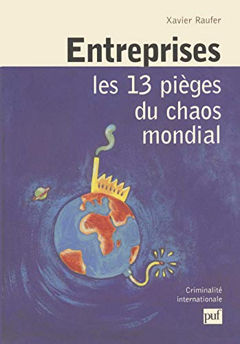9782130509677: Entreprises : Les 13 pi�ges du chaos mondial