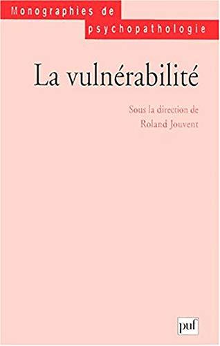 Vulnérabilité (La): Jouvent, Roland