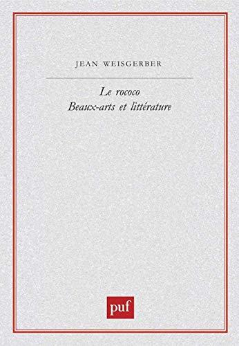 9782130510161: Le rococo: Beaux-arts et littérature (Perspectives littéraires) (French Edition)