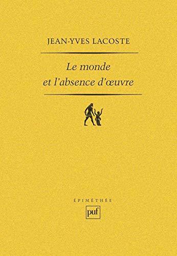 9782130510222: Le Monde et l'absence d'oeuvre