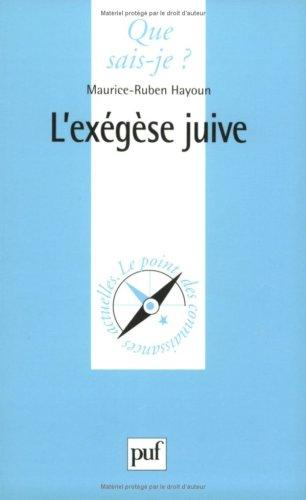 9782130510475: L'Ex�g�se juive : Ex�g�se et philosophie dans le juda�sme