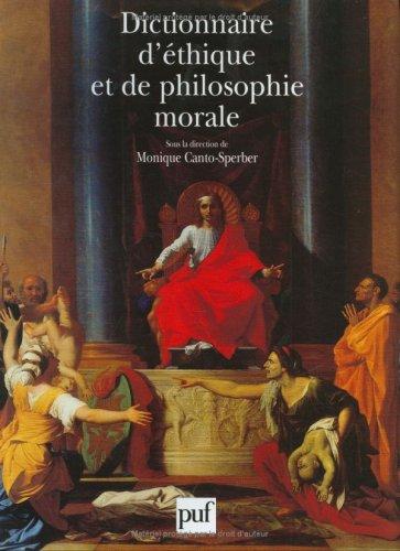 9782130510864: Dictionnaire d'éthique et de philosophie morale