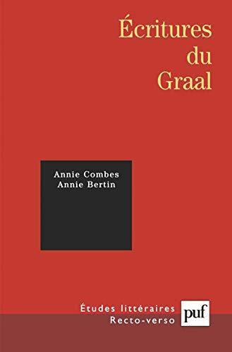 Ecritures du Graal: Annie Combes; Annie