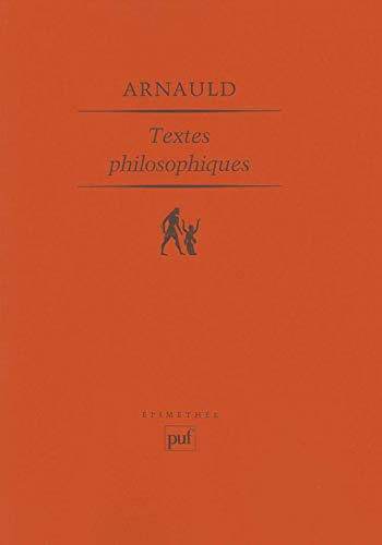 9782130511151: Antoine Arnaud, Textes philosophiques