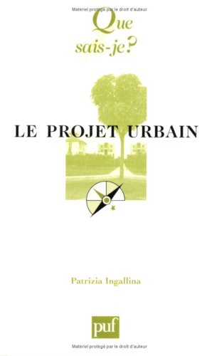 9782130511373: Le Projet urbain