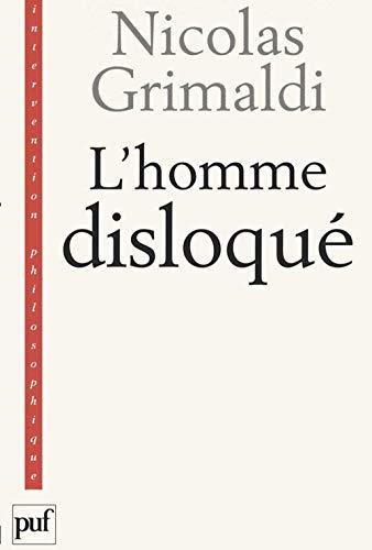 L'homme disloqué: Grimaldi, Nicolas