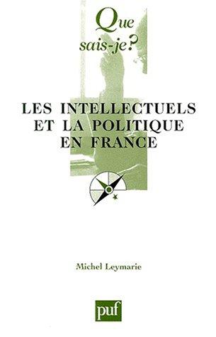 9782130513728: Les intellectuels et la politique en France
