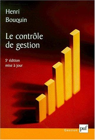 9782130514305: Le Contrôle de gestion : Contrôle de gestion, contrôle d'entreprise, 5e édition