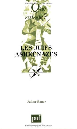 Juifs ashkénazes (Les): Bauer, Julien