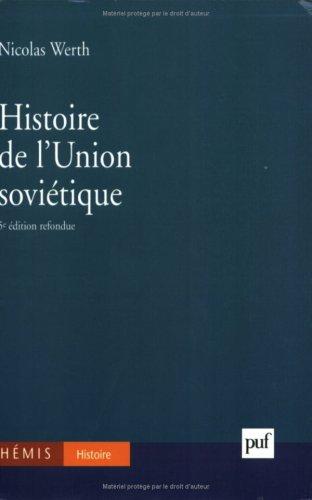 9782130514770: Histoire de l'Union soviétique : De l'Empire russe à l'Union soviétique, 1900-1990, 5e édition